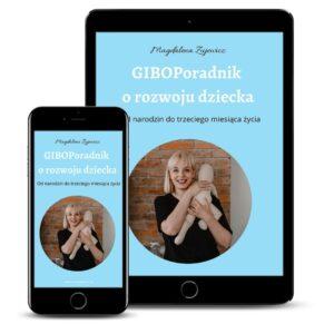 GiboPoradnik o rozwoju dziecka. Od narodzin do trzeciego miesiąca życia