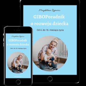 GiboPoradnik o rozwoju dziecka między 4. a 18. miesiącem życia